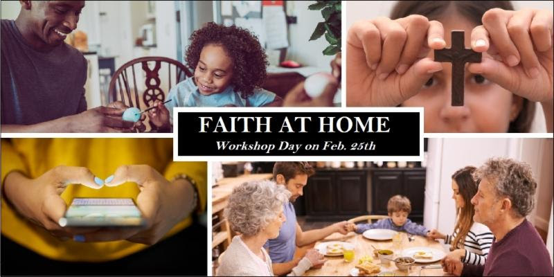 """""""Faith At Home"""" Workshop"""