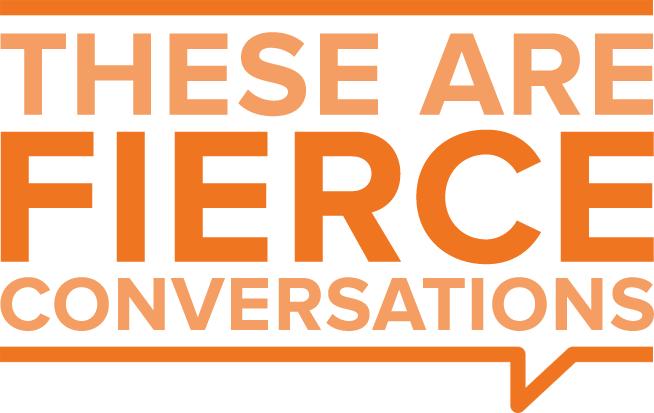 Fierce Conversations:  Forgiveness And Love